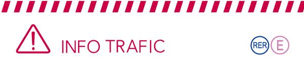 Bandeau Info trafic ligne E